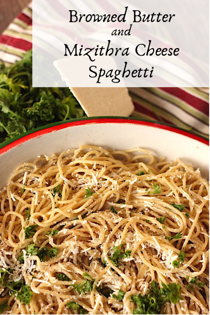 Browned Butter and Mizithra Cheese Spaghetti