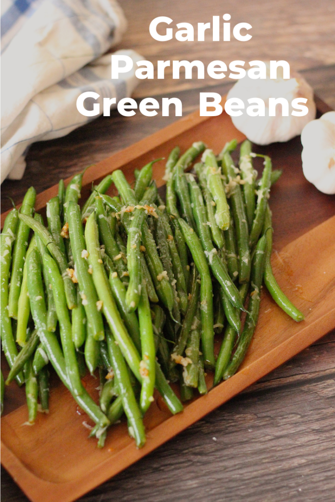 Green beans with toasted garlic and parmesan cheese