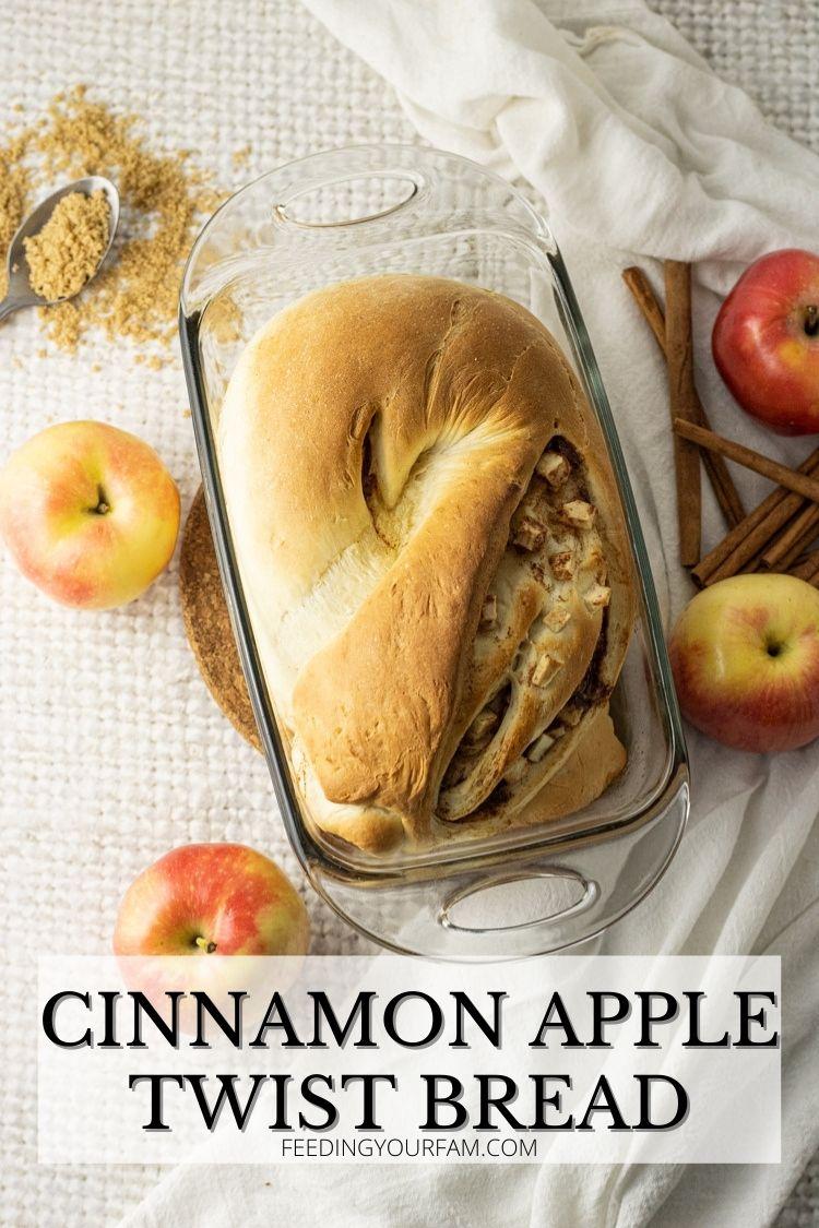 loaf of cinnamon apple twist bread