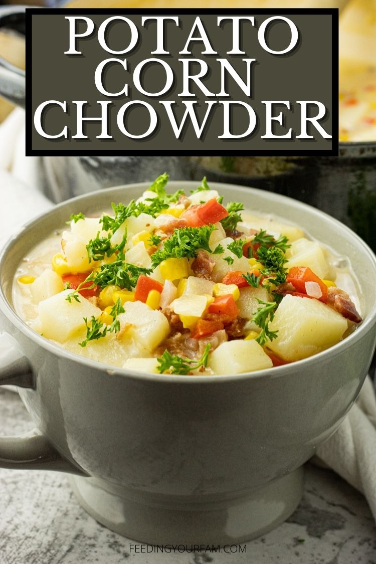 bowl of corn chowder with potatoes